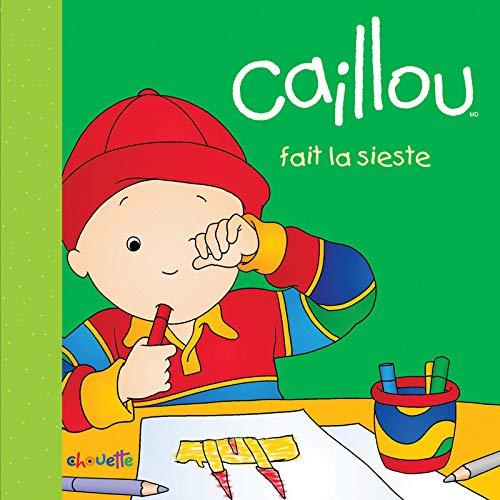 9782897181468: Caillou fait la sieste