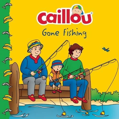 9782897181833: Caillou Gone Fishing! (Clubhouse)
