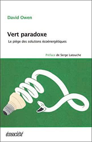 9782897190859: Vert paradoxe - Le piège des solutions écoénergétiques