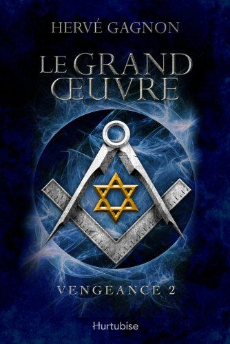 Le grand oeuvre (Vengeance, #2): n/a