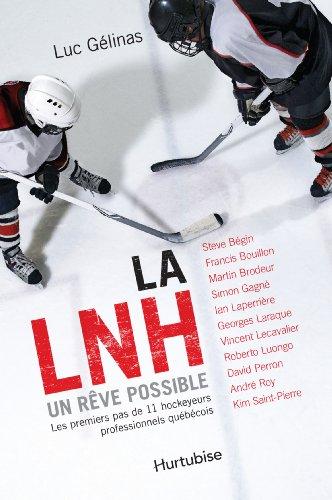 LNH UN REVE POSSIBLE -LA-: GELINAS NED 2014