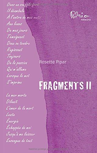 Fragments II: Pipar, Rosette