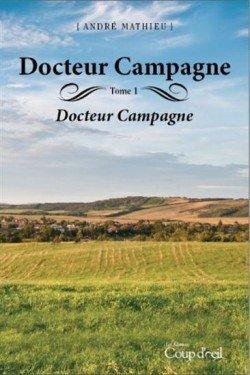 Docteur Campagne Tome 1: André Mathieu