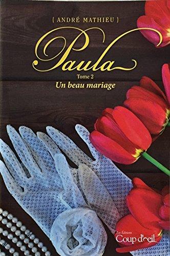 Paula Tome 2 Un Beau Mariage (French: Andre Mathieu