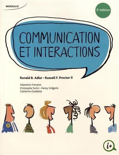 COMMUNICATION ET INTERACTIONS 3E ED 2015: PROCTOR ADLER