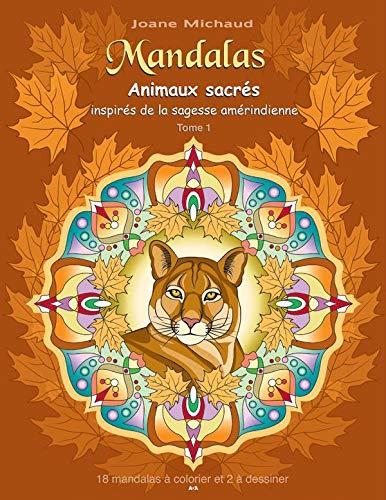 9782897330439: Mandalas - Animaux sacrés inspirés de la sagesse amérindienne T1