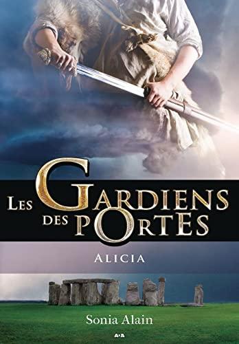 9782897336707: Les Gardiens des portes - T2 : Alicia
