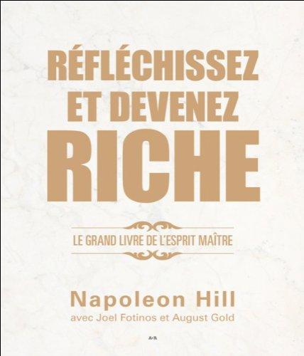 9782897336912: R�fl�chissez et devenez riche - Le grand livre de l'esprit ma�tre