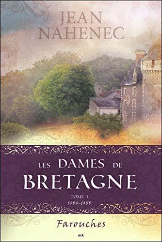 9782897339524: Les Dames de Bretagne - T1 : Farouches