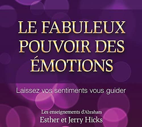 9782897339876: Le fabuleux pouvoir des émotions - Livre audio 2 CD
