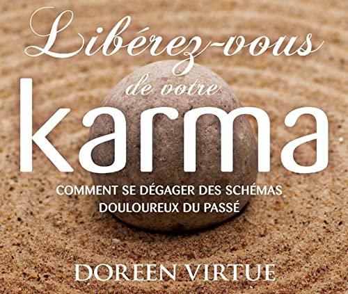 9782897339890: Libérez-vous de votre karma - Livre audio