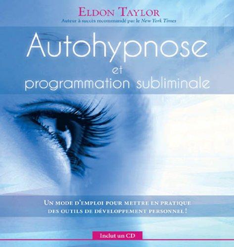9782897339944: Autohypnose et programmation subliminale - Livre + CD