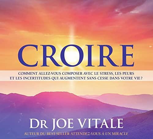 CROIRE - LIVRE AUDIO: VITALE DR. JOE