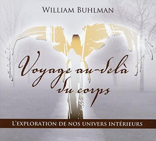 9782897360160: Voyage au-delà du corps - Livre audio 2 CD