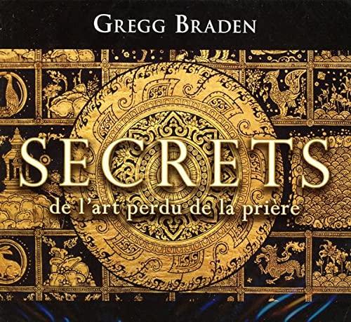 9782897360184: Secrets de l'art perdu de la prière - Livre audio 2 CD