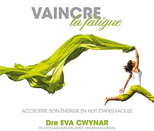 VAINCRE LA FATIGUE - CD: CWYNAR EVA