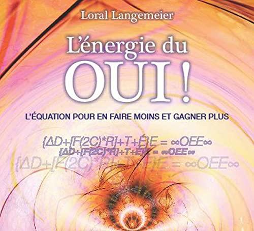 9782897360207: L'�nergie du Oui ! - Livre audio 2 CD