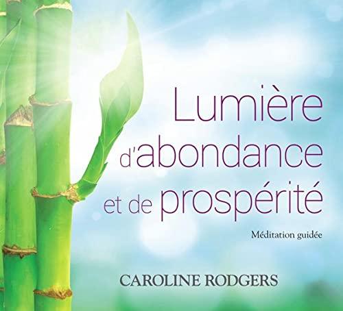 9782897360511: Lumière d'abondance et de prospérité - Livre audio