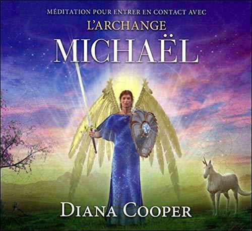 9782897360559: Méditation pour entrer en contact avec l'archange Michaël - Livre audio