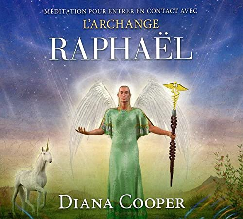 MEDITATION CONTACT ARCHANGE RAPHAEL CD: COOPER DIANA