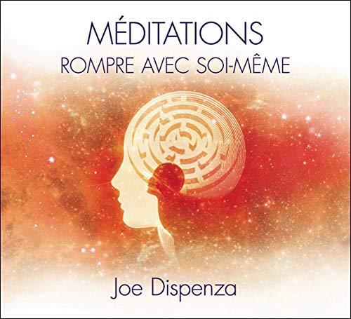 9782897360726: Méditations : Rompre avec soi-même (2CD audio)