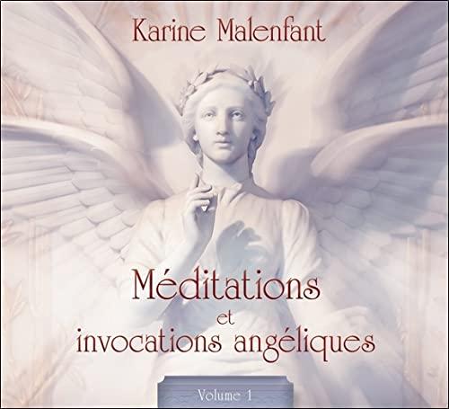 9782897360757: Méditations et invocations angéliques - Volume 1 - Livre audio
