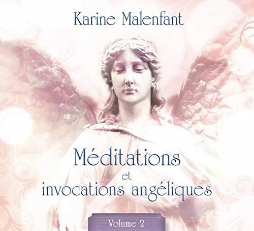 9782897360764: M�ditations et invocations ang�liques T2 - Livre audio