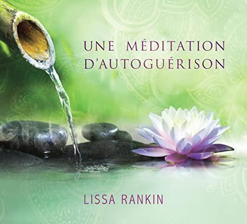 MEDITATION D AUTOGUERISON -UNE- CD: RANKIN LISSA