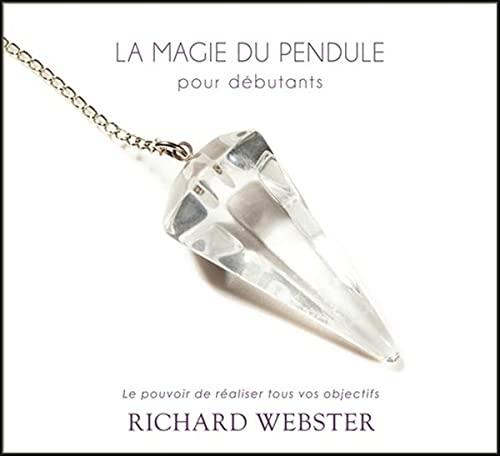 La magie du pendule pour débutants (2CD audio)
