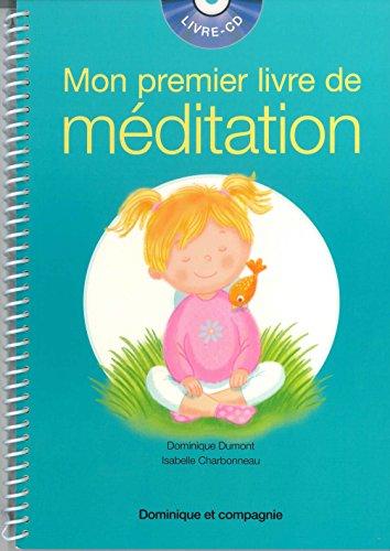 MON PREMIER LIVRE DE MEDITATION/LIVRE+CD: CHARBONNEAU DUMONT