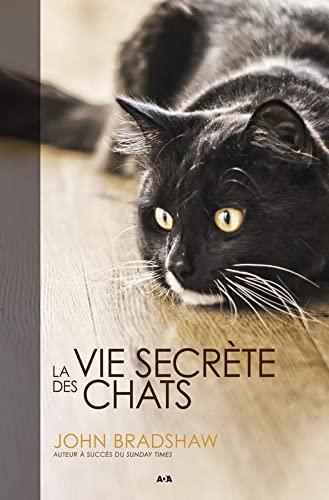 9782897520618: La vie secrète des chats