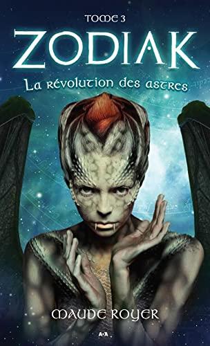 9782897523022: Zodiak - T3 : La révolution des astres