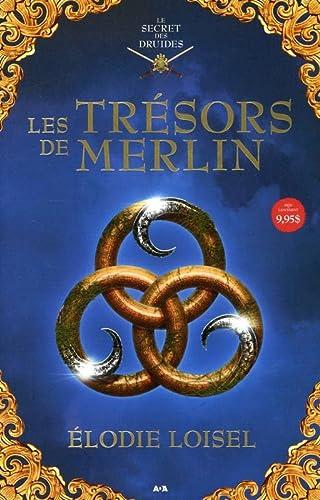 9782897526924: Les trésors de Merlin - Le secret des druides T2