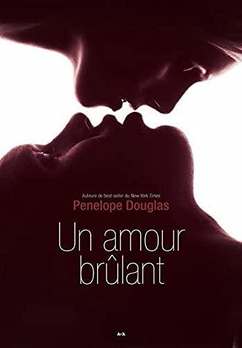 EVANESCENCE T2 - UN AMOUR BRULANT: DOUGLAS PENELOPE