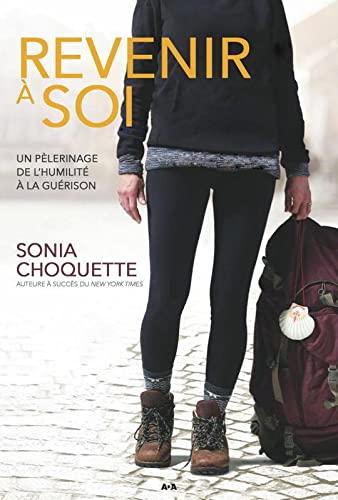 REVENIR A SOI: CHOQUETTE SONIA
