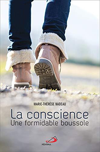 La conscience, une formidable boussole: Marie-Thérèse Nadeau