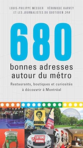 680 bonnes adresses autour du métro: Messier, Louis-Philippe