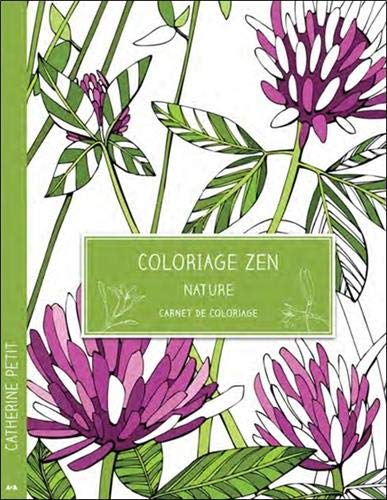 COLORIAGE ZEN - NATURE: PETIT CATHERINE