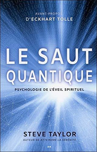 9782898030826: Le saut quantique - Psychologie de l'éveil spirituel