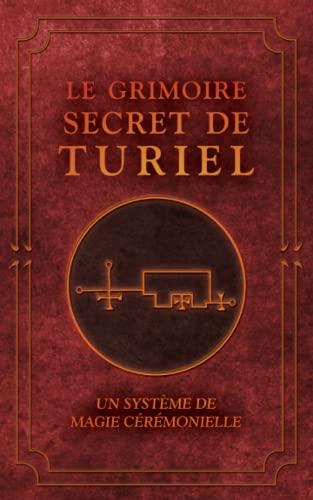 Le Grimoire Secret de Turiel: Un Système: Malchus, Marius