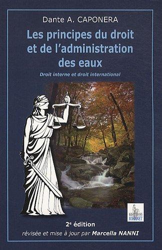 Les principes du droit et de l'administration des eaux ------- [ 2ème édition ]:...