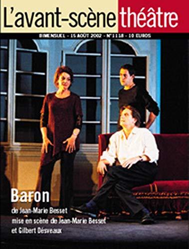 9782900130261: L'Avant-Scene Theatre n°1118 ; Baron