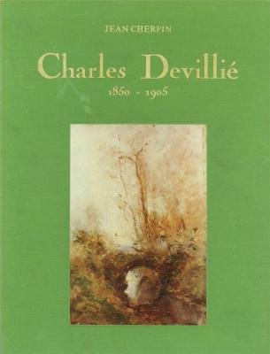 9782900150177: Charles Devillie, 1850-1905, peintre impressionniste (French Edition)