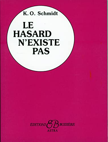 9782900219041: Le Hasard n'existe pas (French Edition)