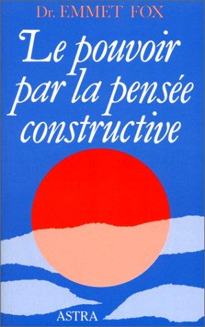9782900219096: Le pouvoir par la pensée constructive