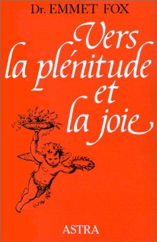 9782900219140: Vers la plénitude et la joie