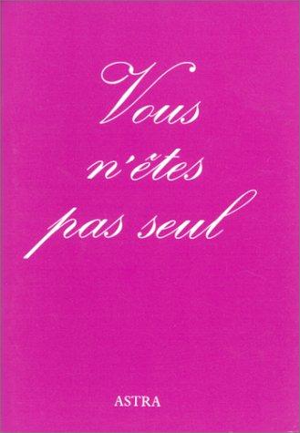 VOUS N ETES PAS SEUL: COLLECTIF