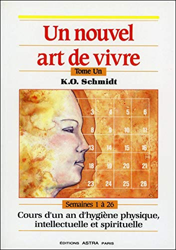 NOUVEL ART DE VIVRE -UN- T 1: SCHMIDT K O