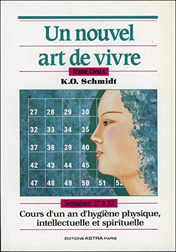 Nouvel art de vivre t2 (astra) (French: Karl Otto Schmidt