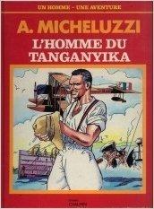 9782900238158: L'Homme du Tanganyika (Un Homme, une aventure)